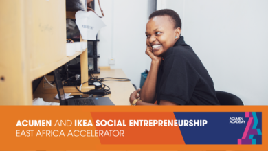 Photo of ACUMEN AND IKEA SOCIAL ENTREPRENUERSHIP EAST AFRICA ACCELERATOR 2021